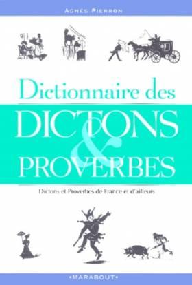 Dictionnaire des dictons et...