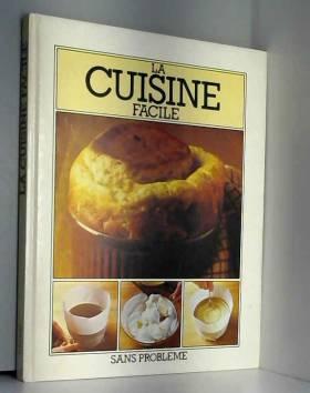 Madeline Fraser et Christine Colinet - La cuisine facile
