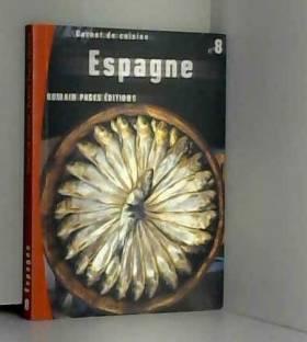 Carnet de cuisine : Espagne