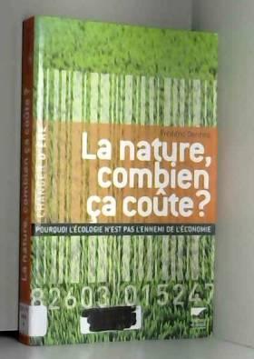 La nature, combien ça coûte...