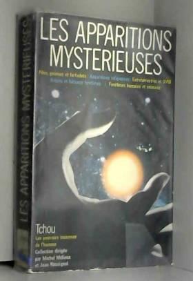 Les apparitions mystérieuses.
