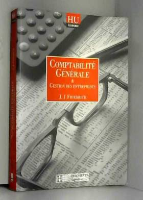 Jean-Jacques Friedrich - Comptabilité générale et gestion des entreprises