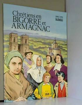 Chrétiens en Bigorre et...