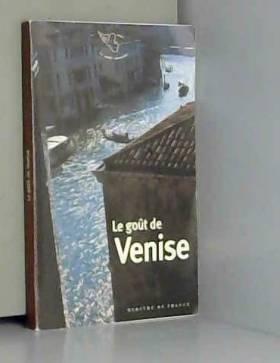 Collectif - Le Goût de Venise