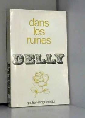 DELLY - dans les ruines