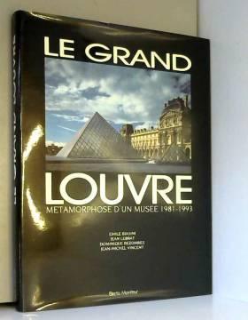 Le Grand Louvre :...