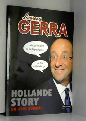 Laurent Gerra - Hollande story