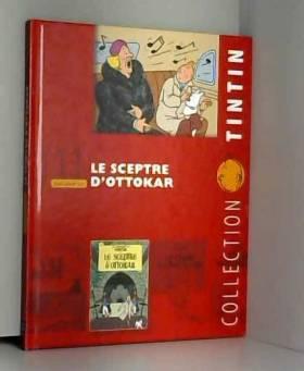 Maricq Dominique - Tout savoir sur Le sceptre d'Ottokar 11