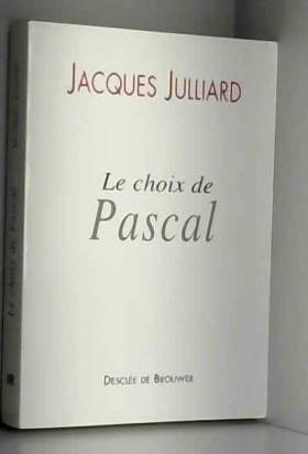 Le choix de Pascal :...
