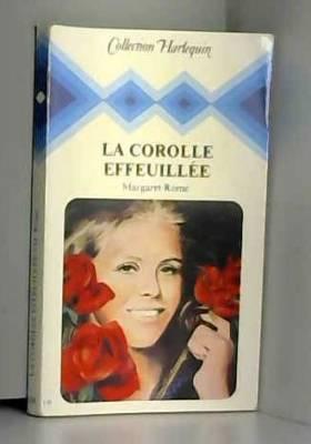 Rome - Margaret Rome - La Corolle Effeuillée