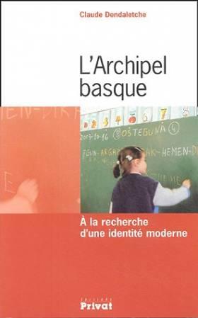 L'Archipel basque : A la...