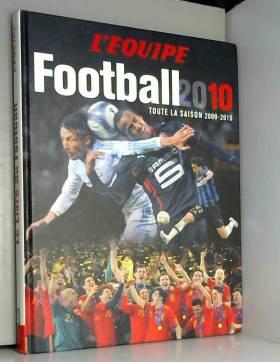 Football 2010 : Toute la...