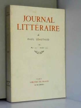 Paul Léautaud - Journal littéraire, tome 9 : Mai 1931 - Octobre 1932