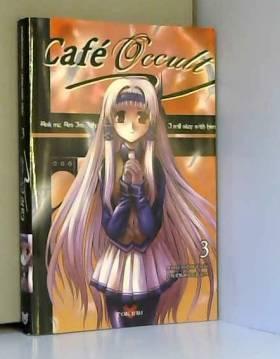 Café Occult, Tome 3 :
