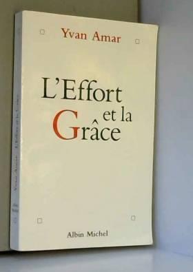 L'effort et la grâce :...