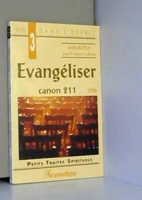 Evangéliser : canon 211