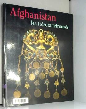 Afghanistan : les trésors...