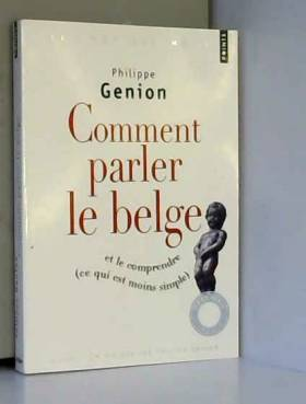 Comment parler le belge ?....