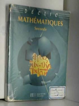 Collection déclic : Maths,...