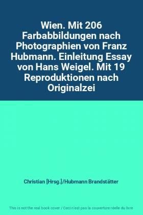 Christian [Hrsg.]/Hubmann Brandstätter - Wien. Mit 206 Farbabbildungen nach Photographien von Franz Hubmann. Einleitung Essay von Hans...
