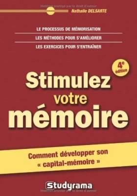 Stimulez votre mémoire
