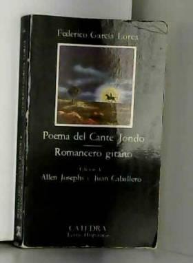Federico GARCIA LORCA - POEMA DEL CANTE JONDO. ROMANCERO GITANO