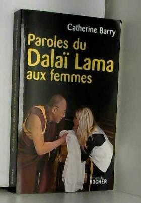Paroles du Dalaï Lama aux...