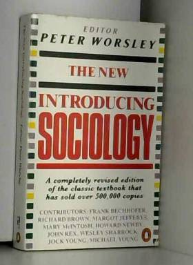 Peter Worsley - The New Introducing Sociology