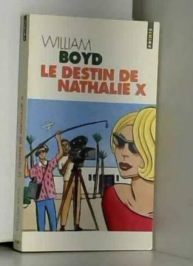 Le destin de Nathalie X de...