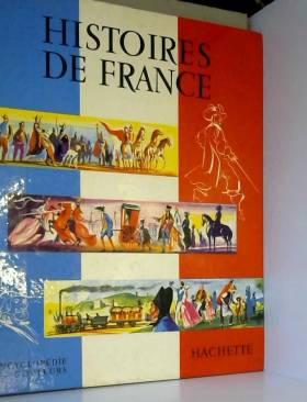 Marcelin Traverse - Histoires de France (Collection Encyclopédie en couleurs) Préface de André Maurois