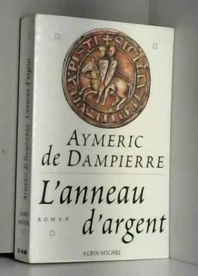 Dampierre De - L'anneau d'argent