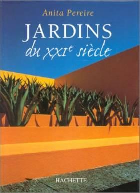 Anita Pereire - Jardins du XXIe siècle