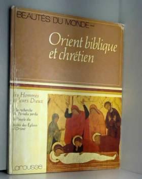 Orient biblique et chretien...