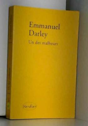 Emmanuel Darley - Un des malheurs