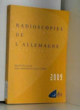 Claire Demesmay et Hans Stark - Radioscopies de l'Allemagne