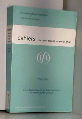 international fiscal association - 2008 cahiers de droit fiscal international volume 93a