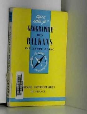 La géographie des balkans