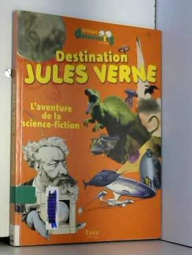 Gwenaëlle Aznar - Destination Jules Verne : L'aventure de la science-fiction
