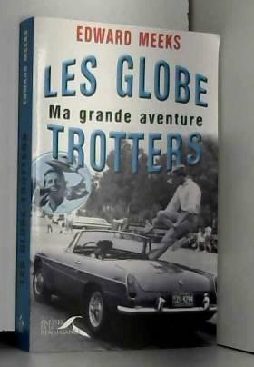 Les Globe-Trotters : Ma...