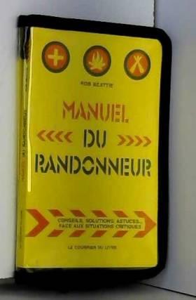 Manuel du randonneur :...