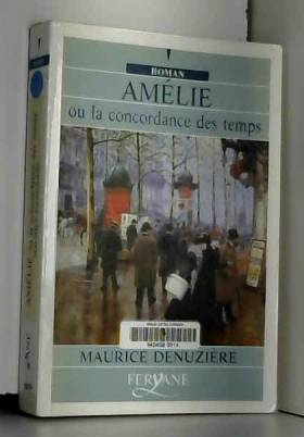 Maurice Denuzière - Amélie ou la concordance des temps