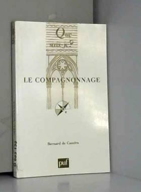 Le Compagnonnage (5e éd.)