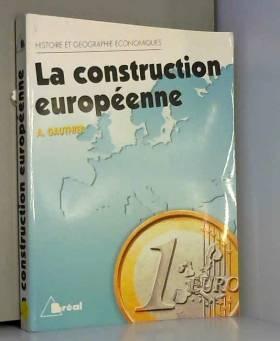 La Construction européenne...