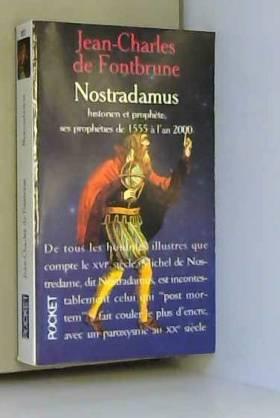 NOSTRADAMUS, HISTORIEN ET...