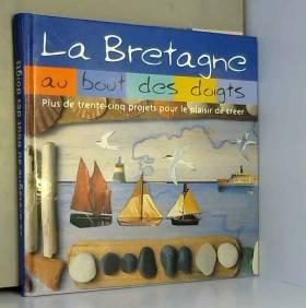 Bretagne au Bout des Doigts...