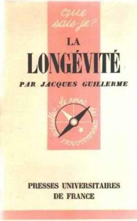 Guillerme Jacques - La longevite