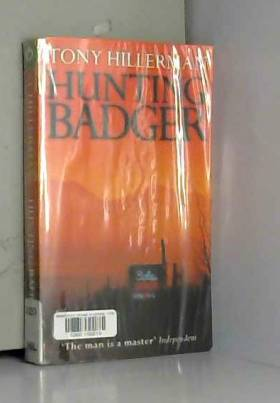 Tony Hillerman - Hunting Badger