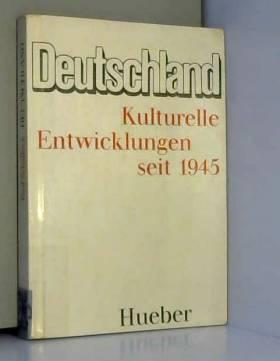 J et al Lesser - Deutschland. Kulturelle Entwicklungen seit 1945