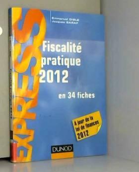 Fiscalité pratique 2012 -...