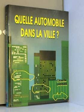Lamure - Quelle automobile dans la ville ?
